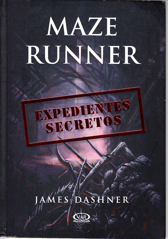 James Dashner Maze Runner Expedientes Secretos