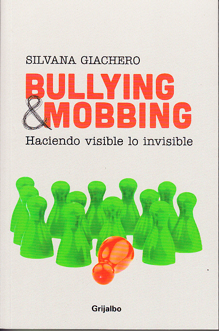 Silvana Giachero Bullying Mobbing haciendo visible